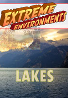 Extreme Environments  Lakes | Movies and Videos | Action
