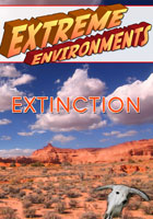 Extreme Environments  Extinction | Movies and Videos | Action