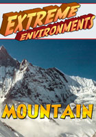 Extreme Environments  Mountain | Movies and Videos | Action