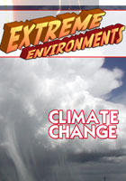 Extreme Environments  Climate Change | Movies and Videos | Action