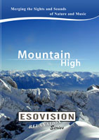 ESOVISION Relaxation  MOUNTAIN HIGH | Movies and Videos | Action