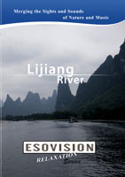 ESOVISION Relaxation  LIJIANG RIVER | Movies and Videos | Action