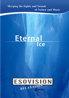 ESOVISION Relaxation  ETERNAL ICE | Movies and Videos | Action