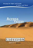 ESOVISION Relaxation  Across Fezzan | Movies and Videos | Action