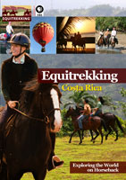 Equitrekking  Costa Rica | Movies and Videos | Action