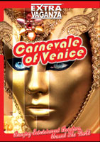 EXTRAVAGANZA  CARNEVALE OF VENICE Italy | Movies and Videos | Action