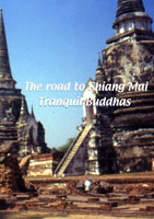 The Road to Chiang Mai  The Road to Chaing Mai: Tranquil Buddhas | Movies and Videos | Action