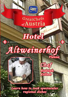 Great Chefs of Austria Chef Rudolph Kellner Vienna Hotel Altweinerhof | Movies and Videos | Action