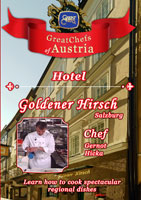 Great Chefs of Austria Chef Gernot Hicka Salzburg Hotel Goldener Hirsch | Movies and Videos | Action