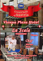 Great Chefs of Austria Chef Werner Matt Vienna La Scala Vienna Plaza Hotel | Movies and Videos | Action