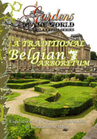 Gardens of the World  A TRADITIONAL BELGIAN ARBORETUM | Movies and Videos | Action