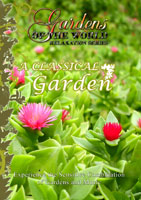 Gardens of the World  A CLASSICAL GARDEN | Movies and Videos | Action