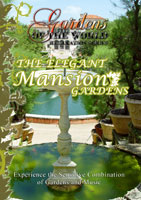 Gardens of the World  THE ELEGANT MANSION GARDENS | Movies and Videos | Action