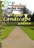Gardens of the World  A QUIET LANDSCAPE GARDEN   Movies and Videos   Action