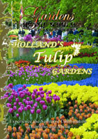 Gardens of the World  HOLLAND'S TULIP GARDENS | Movies and Videos | Action