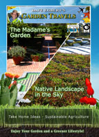 Garden Travels  The Madame's Garden / Native Landscape in the Sky | Movies and Videos | Action