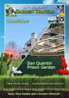 Garden Travels  Chanticleer / San Quentin Prison Garden | Movies and Videos | Action