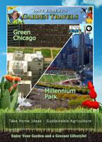 Garden Travels  Green Chicago / Millennium Park | Movies and Videos | Action