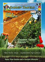 Garden Travels  Visit a Bee Farm / Garden Valley Ranch | Movies and Videos | Action
