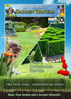 Garden Travels  Farm to Table / Future Sustainable Garden | Movies and Videos | Action