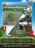 Garden Travels  Bonsai/Bartrams Garden | Movies and Videos | Action