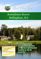 Good Time Golf  Semiahmoo Resort Bellingham Washington | Movies and Videos | Action