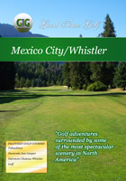 Good Time Golf  Mexico City and Whistler | Movies and Videos | Action