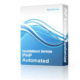 PHP Automated Randomizer Script | Software | Internet