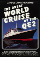 A Doug Jones Travelog The Great World Cruise of the QE2 | Movies and Videos | Action