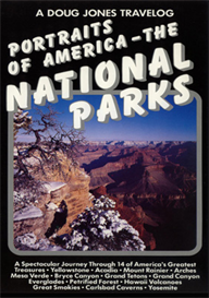 A Doug Jones Travelog Portraits of America - The National Parks | Movies and Videos | Action