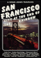 A Doug Jones Travelog  San Francisco City at the End of the Rainbow | Movies and Videos | Action
