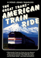 A Doug Jones Travelog The Great Trans- American Train Ride   Movies and Videos   Action