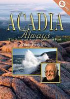 acadia always the story of acadia national park