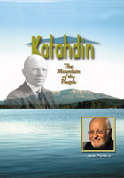 Katahdin The Mountain of the People | Movies and Videos | Action