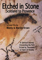 Etched in Stone Scotland to Provence | Movies and Videos | Action