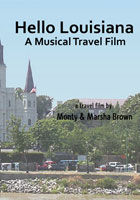 Hello Louisiana A Musical Travel Film | Movies and Videos | Action