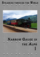 Steaming Through the World Narrow Gauge in the Alps Part 1 | Movies and Videos | Action