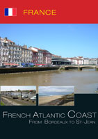 France French Atlantic Coast from Bordeaux to St-Jean | Movies and Videos | Action