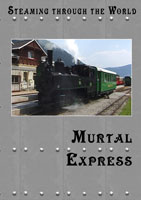 Steaming Through the World Murtal Express | Movies and Videos | Action