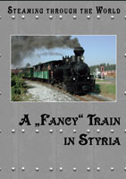 Steaming Through the World A Fancy Train In Styria From Stainz to Preding-Wieselsdorf | Movies and Videos | Action