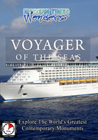Modern Times Wonders  VOYAGER OF THE SEAS Royal Carribean Cruise Lines | Movies and Videos | Action