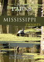 Nature Parks  MISSISSIPPI SWAMPS Mississippi | Movies and Videos | Action
