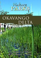 Nature Parks  OKAVANGO DELTA Botswana | Movies and Videos | Action