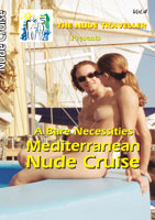The Nude Traveller A Bare Necessities Mediterranean Nude Cruise | Movies and Videos | Action