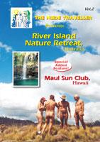 the nude traveller river island nature retreat australia maui sun club - hawaii
