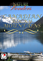 Nature Wonders  CANADIAN ROCKY MOUNTAINS Canada | Movies and Videos | Action