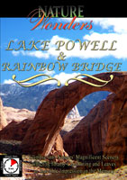 Nature Wonders  LAKE POWELL & RAINBOW BRIDGE Utah U.S.A. | Movies and Videos | Action