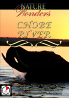 Nature Wonders  CHOBE RIVER Botswana | Movies and Videos | Action