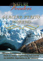 Nature Wonders  PERITO MORENO GLACIER Argentina | Movies and Videos | Action