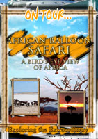 On Tour...  AFRICAN BALLOON SAFARI A Bird's Eye View Of Africa | Movies and Videos | Action